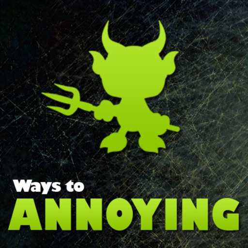 500+ Ways to Annoying