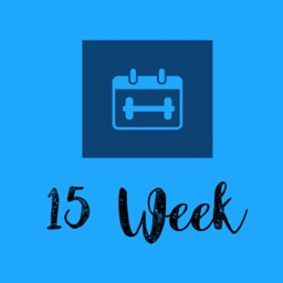 FIFTEEN Week Exercise Plan