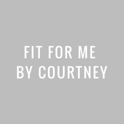 Fit For Me by Courtney