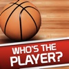 Whos the Player Basketball