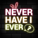 Never Have I Ever… ? ⊖__⊖