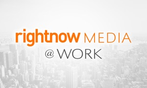 RightNow Media @ Work