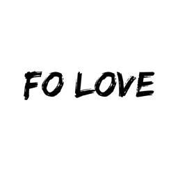 Fo Love