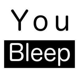 You Bleep