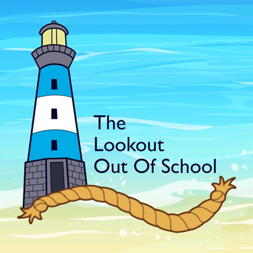 The Lookout Out of School
