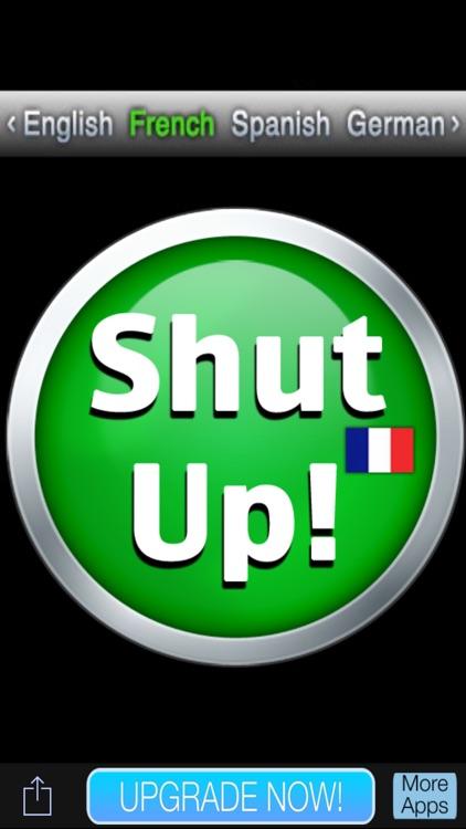 Shut Up!!!