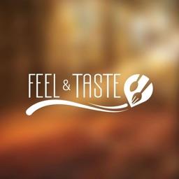 Feel And Taste