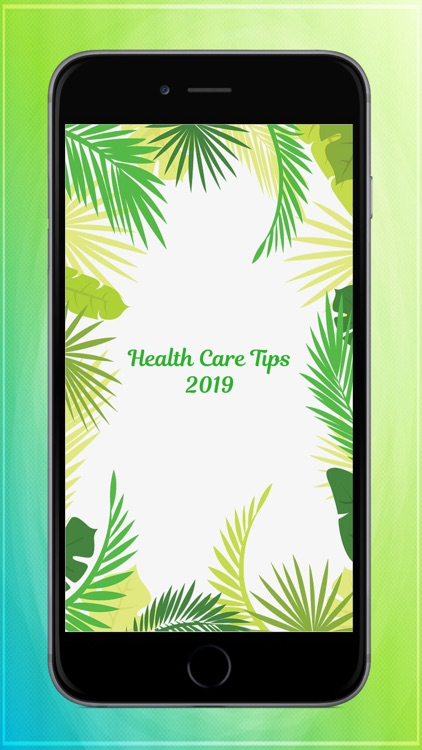 Health Care Tips 2019