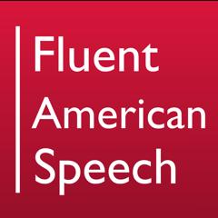 Fluent American Speech