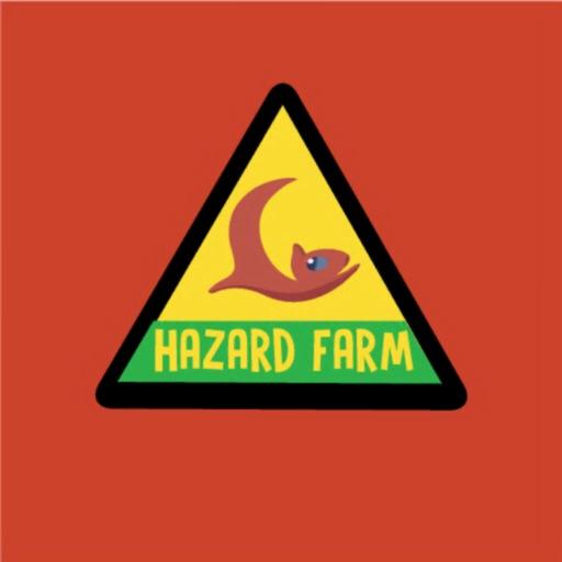 Hazard Farm!