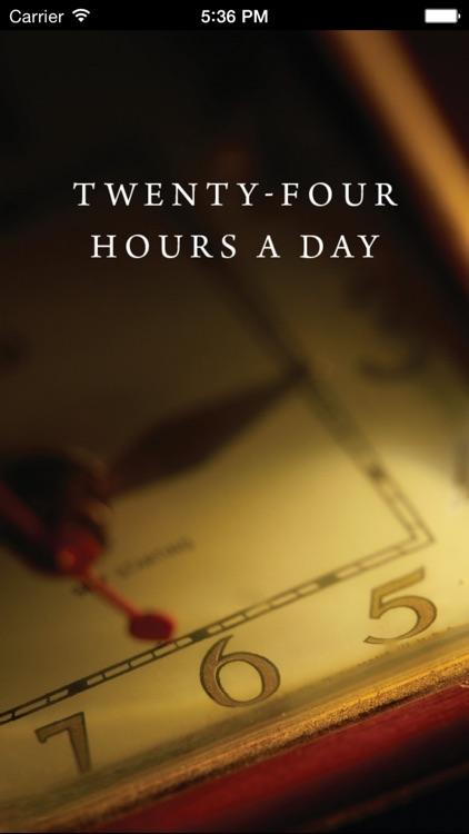 Twenty-Four Hours a Day