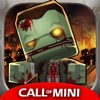 Call of Mini™ Zombies