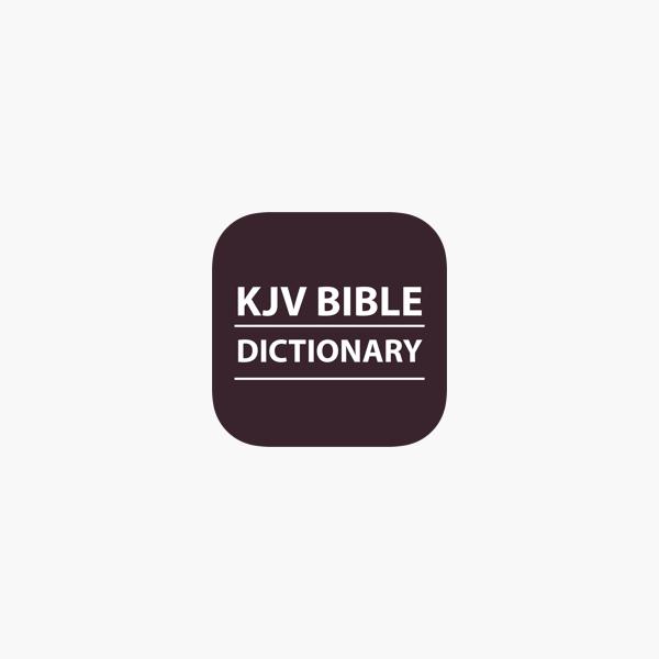 KJV Bible Dictionary - Offline on the App Store