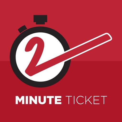 2 Minute Ticket