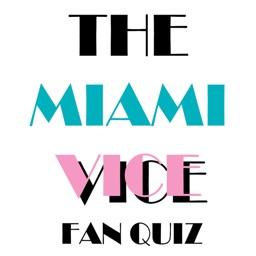 The Miami Vice Fan Quiz