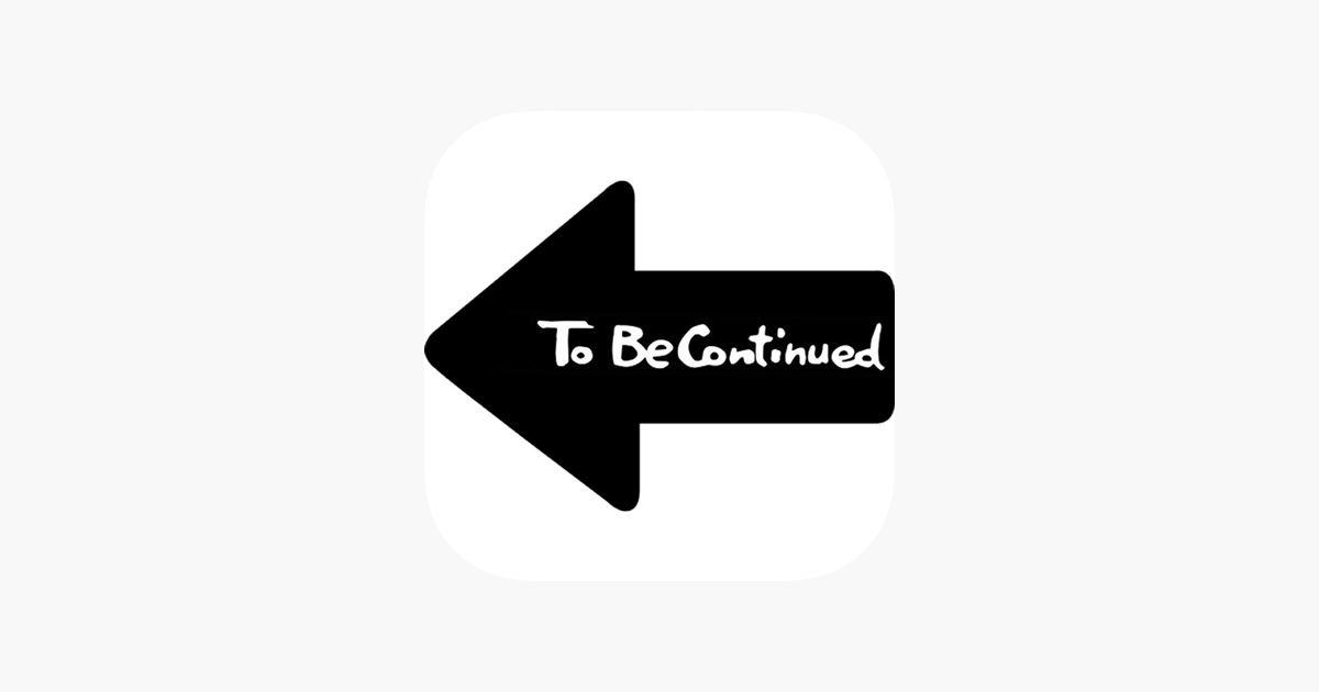 To Be Continued Maker Im App Store