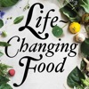 Life-Changing Food