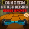 Dungeon Hoverboard Rogue Sport