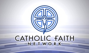 The Catholic Faith Network