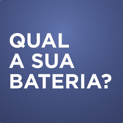 Qual sua Bateria?
