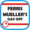 Ferris Mueller's Day Off