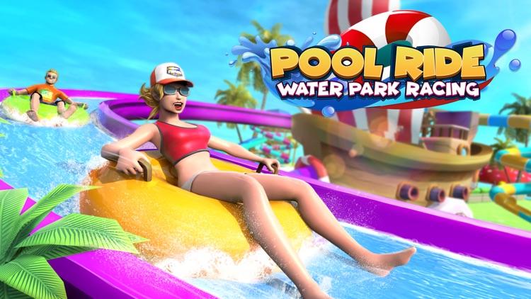 Pool Ride - Water Park Racing