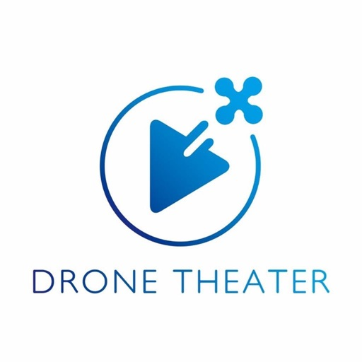 DRONE THEATER【ドローンシアター】
