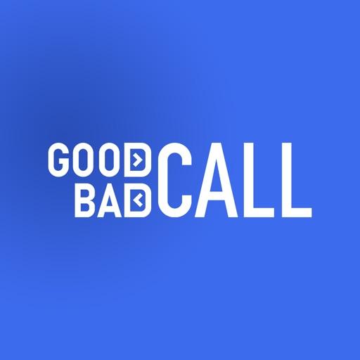 GoodCallBadCall