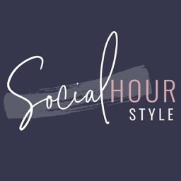 Social Hour Style