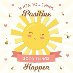 Always Positive Thinking Quote