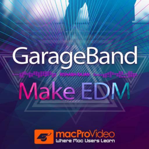 Make EDM Course For GarageBand for Mac