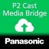P2 Cast Media Bridge Mobile