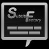 Subtitle Factory - Tranquillity Base