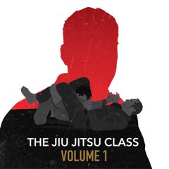 The Jiu Jitsu Class Volume 1