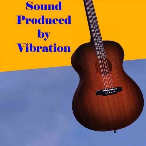 Sound Produced by Vibration