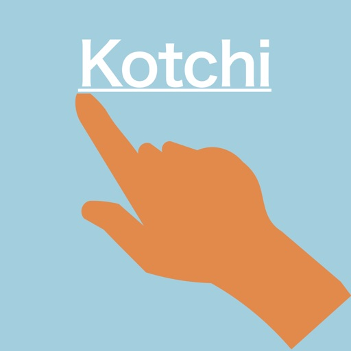 Kotchi!!