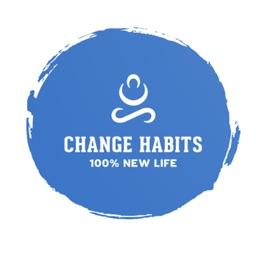 Change Habits to Change Life