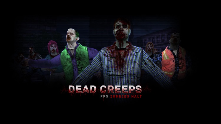 Dead Creeps: FPS Zombies Halt screenshot-0
