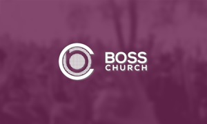 BOSS Church