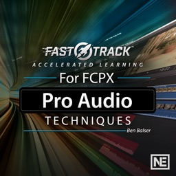 FastTrack™ for FCPX Pro Audio Techniques