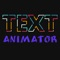 Have You create text animation before