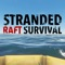 Have you ever wondered what it would be like to be stranded in the water with nothing but a paddle and a raft