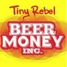 Tiny Rebel Beer Money Inc.