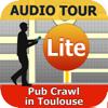 Pub Crawl in Toulouse (L)