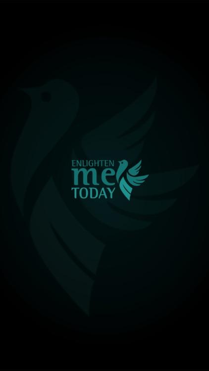 Enlighten Me Today