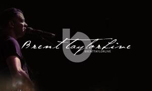 Brent Taylor Live