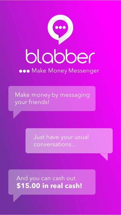 Blabber - Make Money Messenger