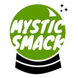 Mystic Smack