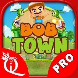 Bob Town PRO