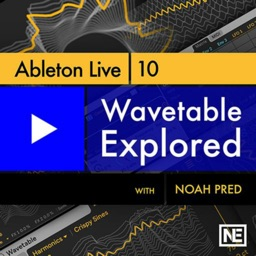 Wavetable Explored For Ableton